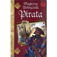 Książki dla dzieci, MAGICZNY PODRĘCZNIK PIRATA (opr. twarda)