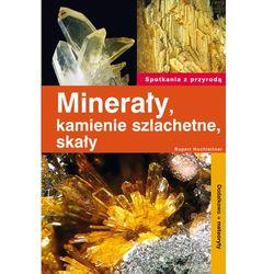 Minerały kamienie szlachetne skały (opr. miękka)