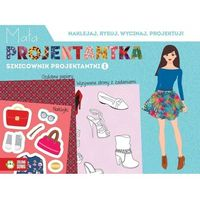 Książki dla dzieci, Szkicownik projektantki 1 Mała projektantka (opr. miękka)