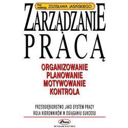 Zarządzanie pracą - Zdzisław Jasiński