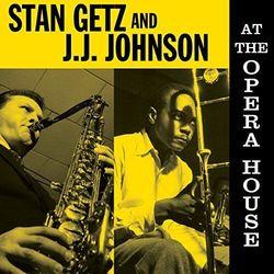 Stan & J.J. Johnson Getz - At The Opera House -Hq-