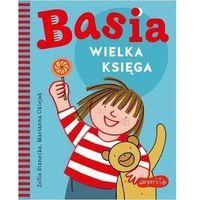 Literatura młodzieżowa, Basia. wielka księga - marianna oklejak,zofia stanecka (opr. twarda)