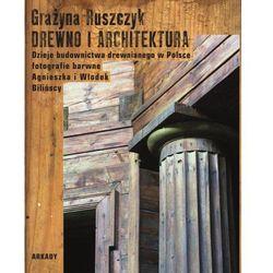 Drewno i architektura (opr. twarda)