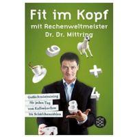 Pozostałe książki, Fit im Kopf mit Rechenweltmeister Dr. Dr. Mittring Mittring, Gert
