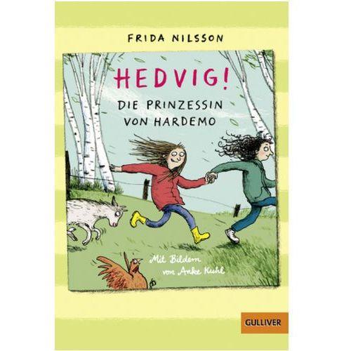 Pozostałe książki, Hedvig! Die Prinzessin von Hardemo Nilsson, Frida