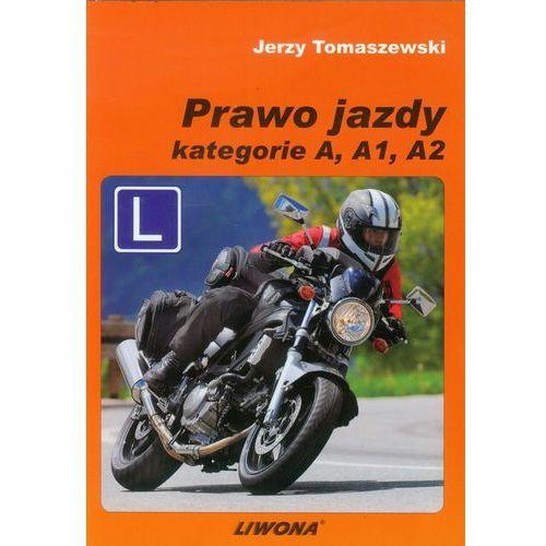 Biblioteka motoryzacji, Prawo jazdy. Podręcznik kat. A, A1, A2 (2013) (opr. miękka)