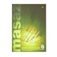 Książki medyczne, Masaż w wybranych jednostkach chorobowych cz. III (opr. miękka)