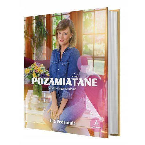 Hobby i poradniki, Pozamiatane, czyli jak ogarnąć dom (opr. twarda)
