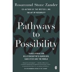 Pathways to Possibility - Zander Rosamund Stone, Zander Ben (opr. miękka)