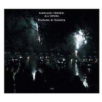 Pozostała muzyka rozrywkowa, PROFUMO DI VIOLETTA (TROVESI ALL'OPERA) - Gianluigi Trovesi (Płyta CD)