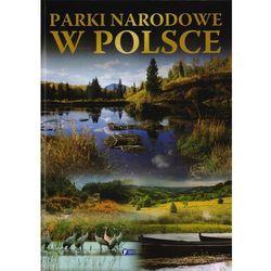 Parki narodowe w Polsce + zakładka do książki GRATIS (opr. twarda)