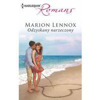 E-booki, Odzyskany narzeczony - Marion Lennox