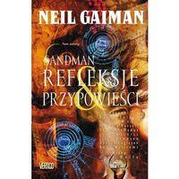 Książki kryminalne, sensacyjne i przygodowe, Sandman tom 6 Refleksje i przypowieści (opr. twarda)