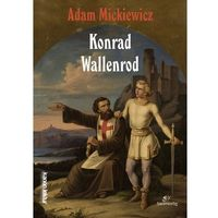 Literatura młodzieżowa, Konrad Wallenrod - Adam Mickiewicz (opr. miękka)