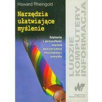 Leksykony techniczne, Narzędzia ułatwiające myślenie - Rheingold Howard (opr. miękka)
