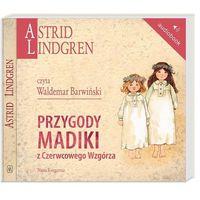 Audiobooki, Przygody Madiki z Czerwcowego Wzgórza (audiobook CD) - Astrid Lindgren