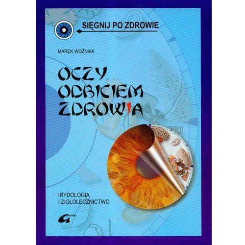 Książki medyczne, Oczy odbiciem zdrowia (opr. miękka)