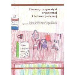 Elementy preparatyki organicznej i heteroorganicznej (opr. broszurowa)
