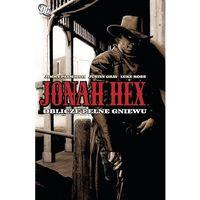 Komiksy, Jonah Hex T.1 Oblicze pełne gniewu - Justin Gray, Jimmy Palmiotti (opr. miękka)