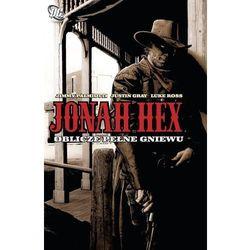 Jonah Hex T.1 Oblicze pełne gniewu - Justin Gray, Jimmy Palmiotti (opr. miękka)