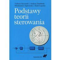 E-booki, Podstawy teorii sterowania - Tadeusz Kaczorek, Andrzej Dzieliński, Włodzimierz Dąbrowski