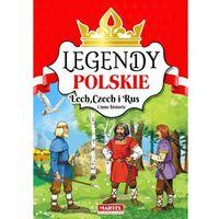 Książki dla dzieci, Legendy Polskie. Lech. Czech i Rus i inne historie (opr. twarda)
