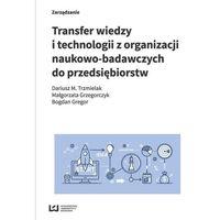 Biblioteka biznesu, Transfer wiedzy i technologii z organizacji naukowo-badawczych do przedsiębiorstw (opr. miękka)