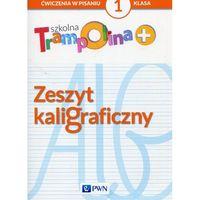 Książki dla dzieci, Szkolna Trampolina + Zeszyt kaligraficzny 1 (opr. miękka)