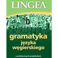 Książki do nauki języka, Gramatyka języka węgierskiego z praktycznymi przykładami (opr. broszurowa)
