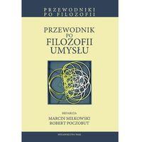 Filozofia, Przewodnik po filozofii umysłu (opr. miękka)