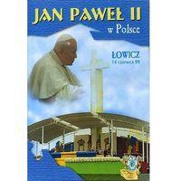 Filmy religijne i teologiczne, Jan Paweł II w Polsce 1999 r - ŁOWICZ - DVD