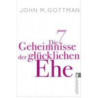 Pozostałe książki, Die 7 Geheimnisse der glücklichen Ehe Gottman, John M.