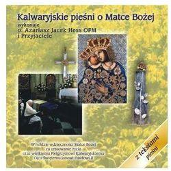 Kalwaryjskie pieśni o Matce Bożej - CD Promocja 03/2017 (-21%)