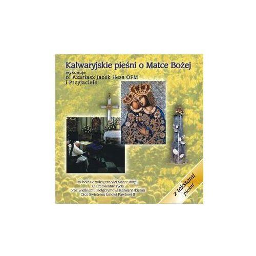 Muzyka religijna, Kalwaryjskie pieśni o Matce Bożej - CD Promocja 03/2017 (-21%)