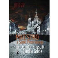Książki kryminalne, sensacyjne i przygodowe, Maestro z Sankt Petersburga - Grebe Camilla, Leander-Engström Paul (opr. miękka)