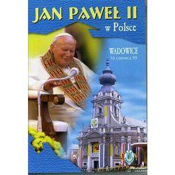 Jan Paweł II w Polsce 1999 r - WADOWICE - DVD