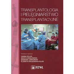 Transplantologia i pielęgniarstwo transplantacyjne (opr. miękka)
