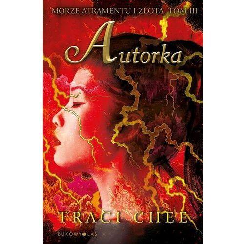 Literatura młodzieżowa, Autorka. Morze Atramentu i Złota. Tom 3 (opr. broszurowa)