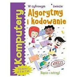 Komputery. Algorytmy i kodowanie - Tracy Gardner, Elbrie de Kock