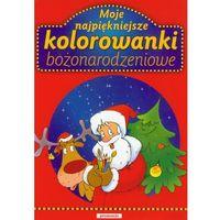 Kolorowanki, Moje najpiękniejsze kolorowanki bożonarodzeniowe - Praca zbiorowa - Zakupy powyżej 60zł dostarczamy gratis, szczegóły w sklepie