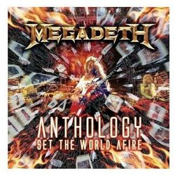 Anthology: Set The World Afire - Megadeth