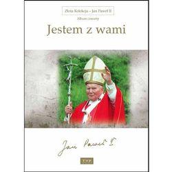 Jan Paweł II. Album 4: Jestem z wami