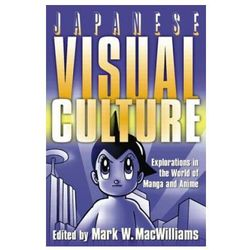 Japanese Visual Culture (opr. miękka)