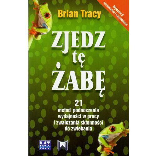 Biblioteka biznesu, Zjedz tę żabę wyd. 2 (opr. miękka)