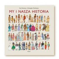 Książki dla dzieci, My i nasza historia (opr. twarda)