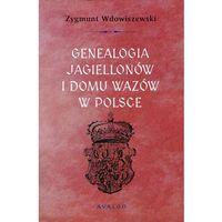 Historia, Genealogia Jagiellonów i Domu Wazów w Polsce (opr. miękka)