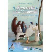 Książki dla dzieci, ZWIERZĘTA Z KART EWANGELII (opr. twarda)