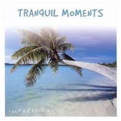 Tranquil Moments - Harmonia, Pokój, Relaks