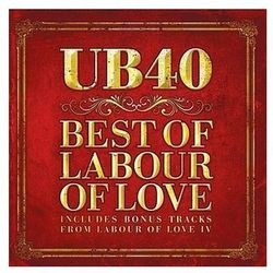 The Best Of Labour Of Love - UB44