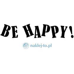 Be happy! naklejka na samochód naklejka na auto